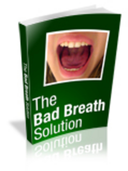 Product picture Secrets to Curing Bad Breath NOW!